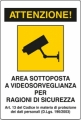 CARTELLO AREA VIDEOSORVEGLIATA DIM=300x200mm IN PLASTICA